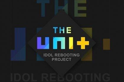 The Unit คอนเฟิร์มแล้ว! ไม่มีไอดอลจาก 3 ค่ายดัง แน่นอน!!