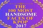 Top 100 ศิลปิน K-POP ชายที่มีใบหน้าหล่อที่สุด ในปี 2017 มีใครบ้าง?