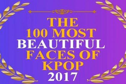 Top 100 ศิลปิน K-POP หญิงที่มีใบหน้าสวยสดงดงามที่สุด ในปี 2017 มีใครบ้าง?
