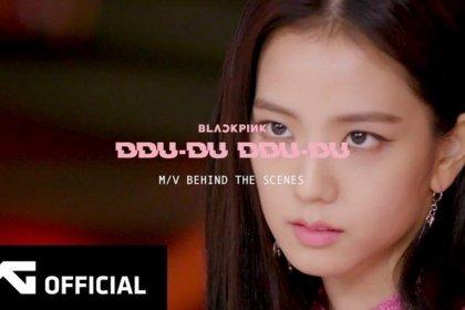 BLACKPINK เผยคลิปเบื้องหลังการถ่ายทำ MV เพลง DDU-DU-DDU-DU!