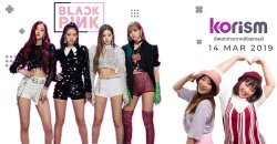 อัพเดตข่าวบันเทิงเกาหลีประจำสัปดาห์ กับรายการ Korism รูปแบบใหม่! KORISM SPECIAL: BLACKPINK