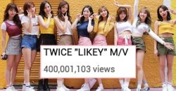 เพลง Likey ของ TWICE กลายเป็นเพลงที่ 2 ของวง ที่มียอดวิว 400 ล้านวิวแล้ว!