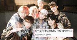 เพลง Fire ของ BTS เป็น MV เพลงที่ 2 ของหนุ่มๆ ที่มียอดวิว ทะลุ 600 ล้านวิว!