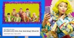 IDOL (Feat. Nicki Minaj) เป็นอีก 1 เพลงของ BTS ที่มียอดวิวทะลุ 100 ล้านวิว!