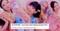 เพลง Ice Cream ของ BLACKPINK คว้า 100 ล้านวิว มาได้อย่างรวดเร็ว!