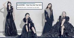 เพลง How You Like That ทำลายสถิติศิลปินกลุ่ม K-POP กับยอดวิวทะลุ 500 ล้านวิว!