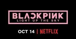 Netflix ประกาศปล่อยวัน สำหรับสารคดี K-POP เกี่ยวกับสาวๆ BLACKPINK
